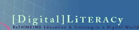 Digital Literacy: Rethinking education and training in a digital world--Backward Design Template