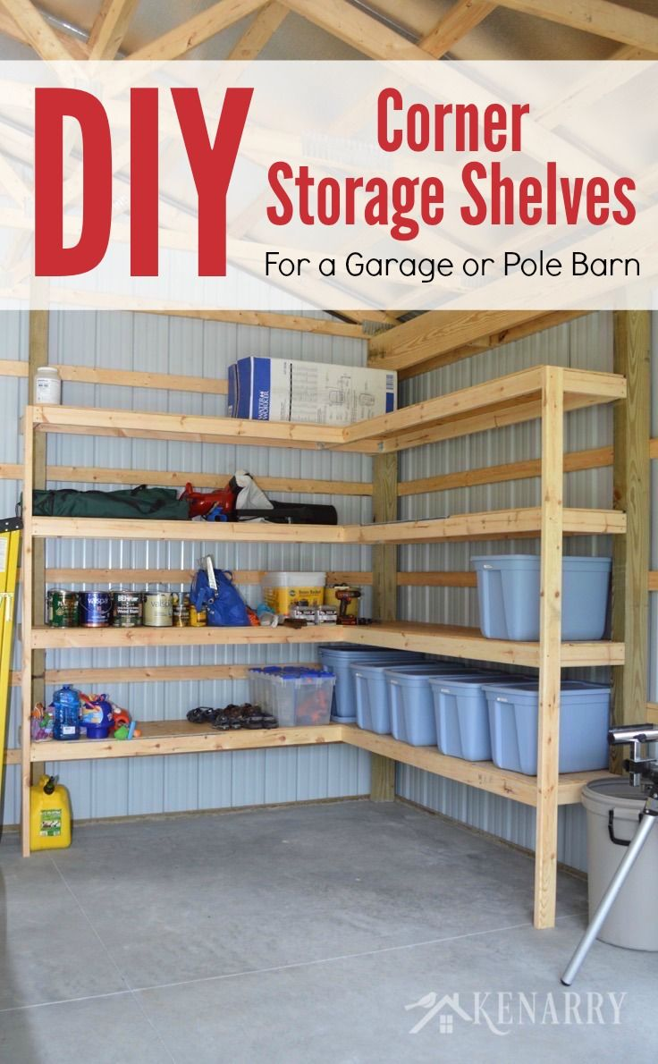 DIY Corner Shelves for Garage or Pole Barn Storage | Corner shelf ...