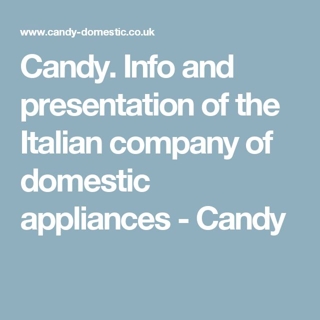 Candy. Info and presentation of the Italian company of domestic appliances - Candy