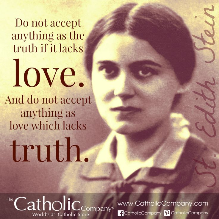 """St. Teresa Benedicta of the Cross (Edith Stein) was a brilliant philosopher. She stopped believing in God at 14. Through study of philosophy she grew into a woman of integrity and intelligence, following the truth wherever it led her. She came across the autobiography of St. Teresa of Avila, which she read all in one night, and upon finishing exclaimed, """"This is the Truth!"""" This began a spiritual journey that led to her to being baptized Catholic. She later became a Carmelite nun."""
