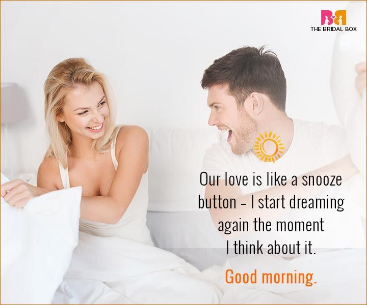 Good Morning Love Quotes For Husband - Like A Snooze Button