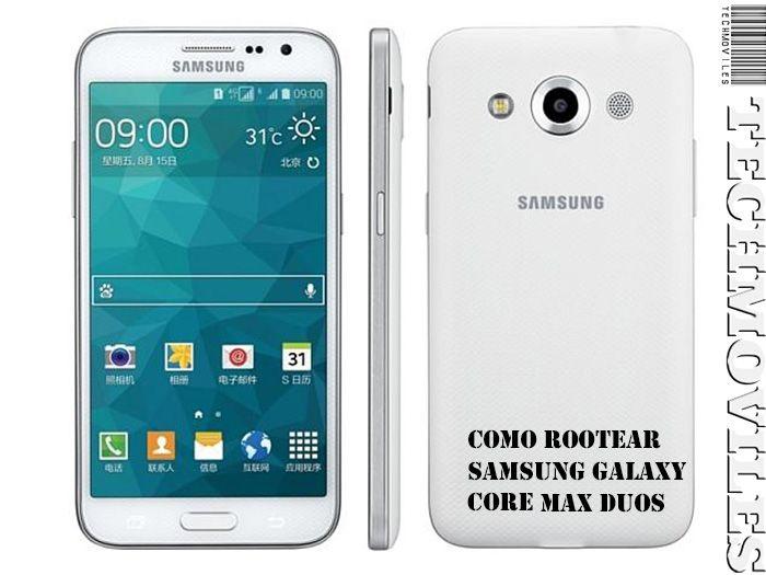 Como Rootear Samsung Galaxy Core Max Duos