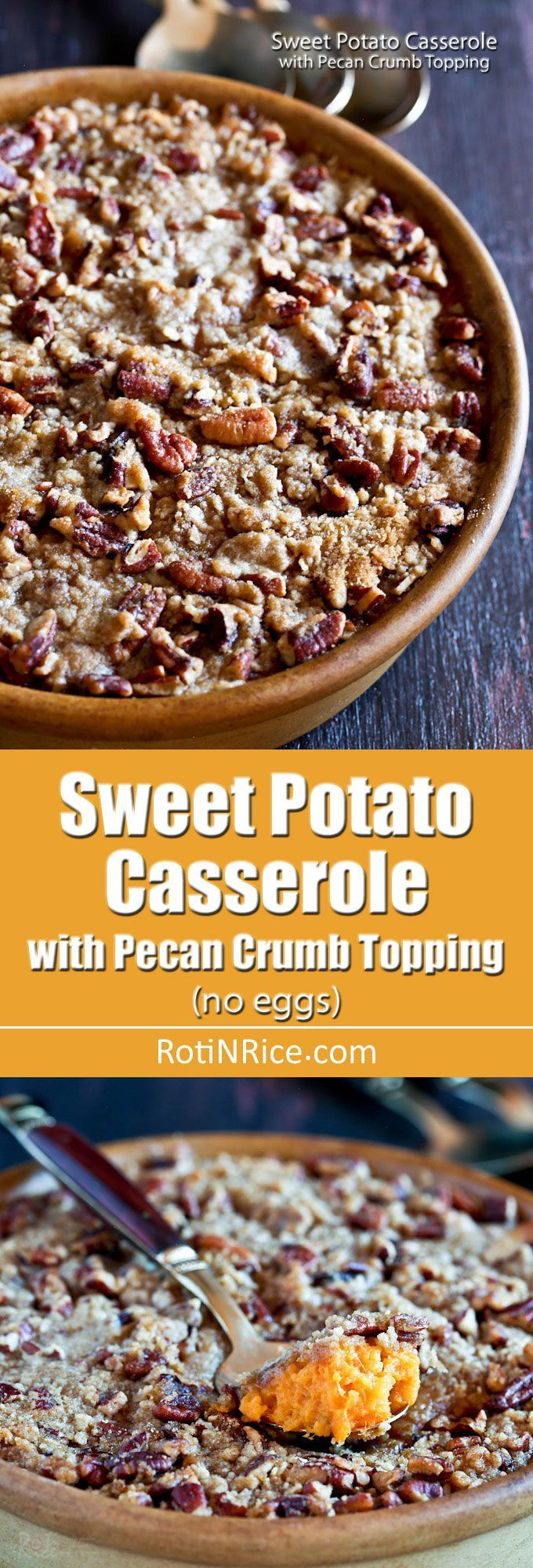 This eggless Sweet Potato Casserole with Pecan Crumb Topping is like a dessert. It is creamy, not too sweet, and perfect for your holiday table.   RotiNRice.com