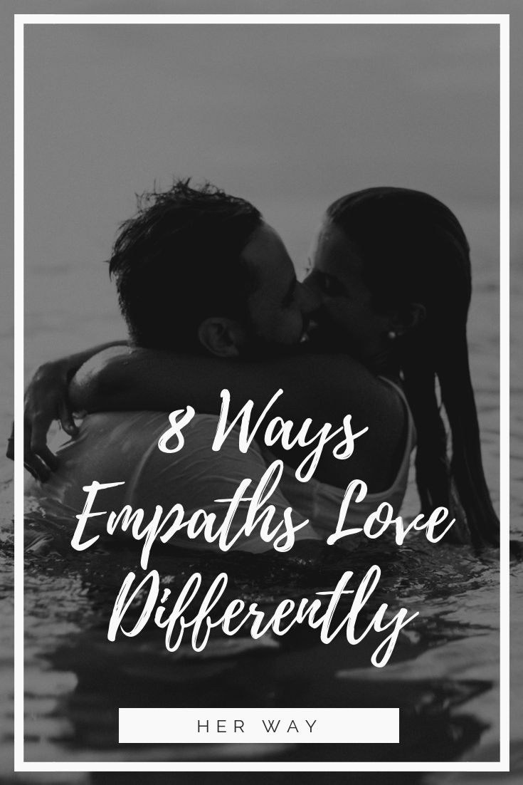 8 Ways Empaths Love Differently | Empath | Love, What is an