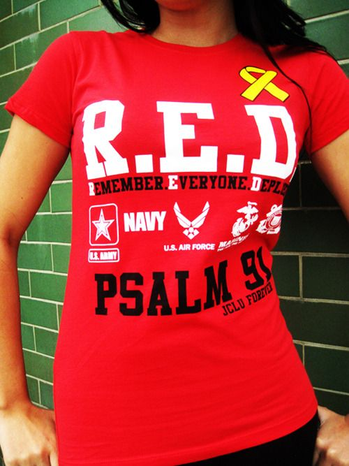 JCLU FOREVER - Remember Everyone Deployed (RED Shirt Fridays) Psalm 91 www.operationwearehere.com/deploymentproducts.html