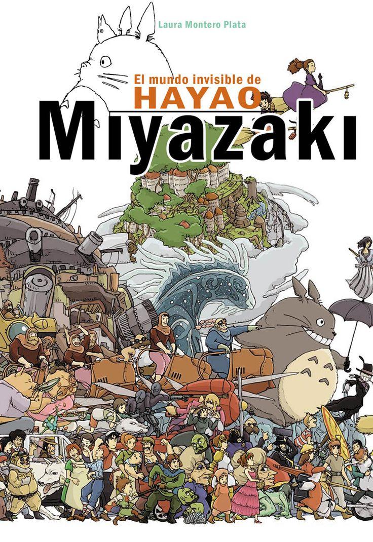 G 0-24/01707 -El mundo invisible de Hayao Miyazaki.  [Imagen de http://www.quelibroleo.com/el-mundo-invisible-de-hayao-miyazaki]