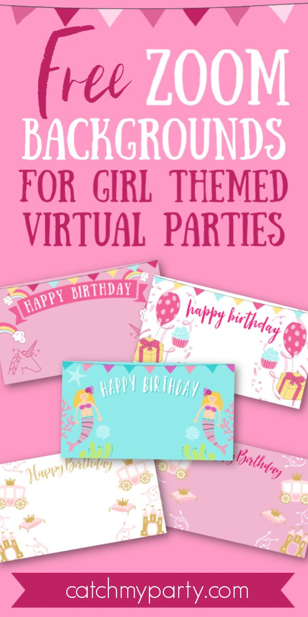 Decorate Your Virtual Party On Zoom With One Of Our Free Zoom Backgrounds F In 2020 Girls Birthday Party Themes Happy Birthday Wishes Images Birthday Wishes And Images