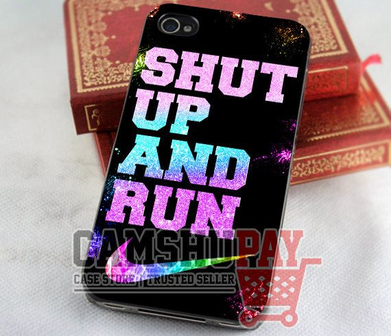 Shut Up And Run Nike - for case iPhone 4/4s/5/5c/5s-Samsung Galaxy S2 i9100/S3/S4/Note 3-iPod 2/4/5-Htc one-Htc One X-BB Z10