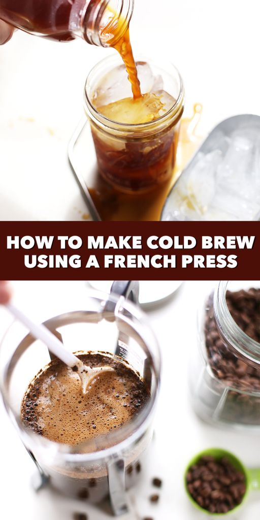How to Make Cold Brew iced coffee using a french press - a cheaper and tastier alternative to coffee shop cold brew