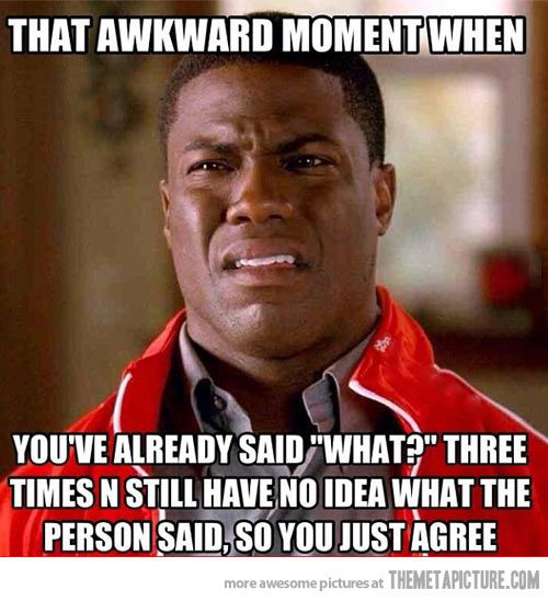 It happens to me all the time…