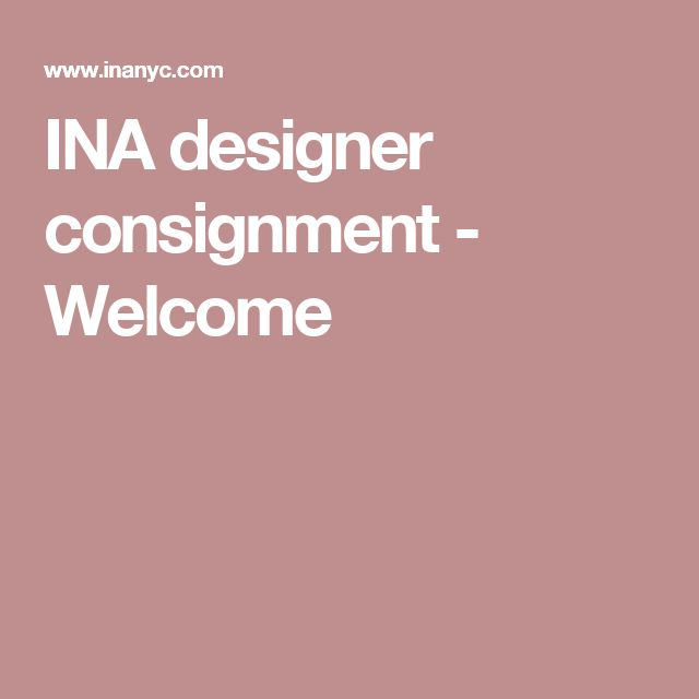 INA designer consignment - Welcome