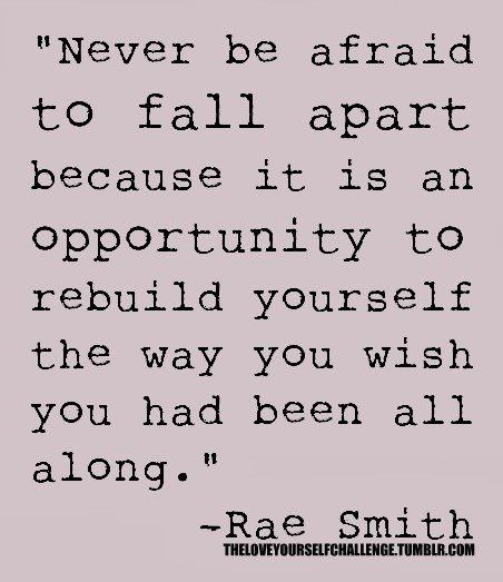 never be afraid.Remember This, Life Lessons, Menu, So True, Fall Apartments, Inspiration Quotes, Wise Words, Falling Apart, True Stories