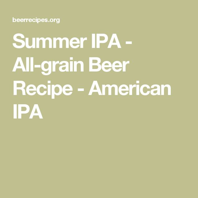 Summer IPA - All-grain Beer Recipe - American IPA