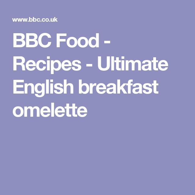 BBC Food - Recipes - Ultimate English breakfast omelette