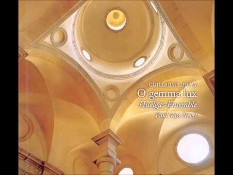 Guillaume Dufay - O Gemma Lux - YouTube