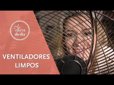 COMO LIMPAR VENTILADOR - A Dica do Dia - YouTube