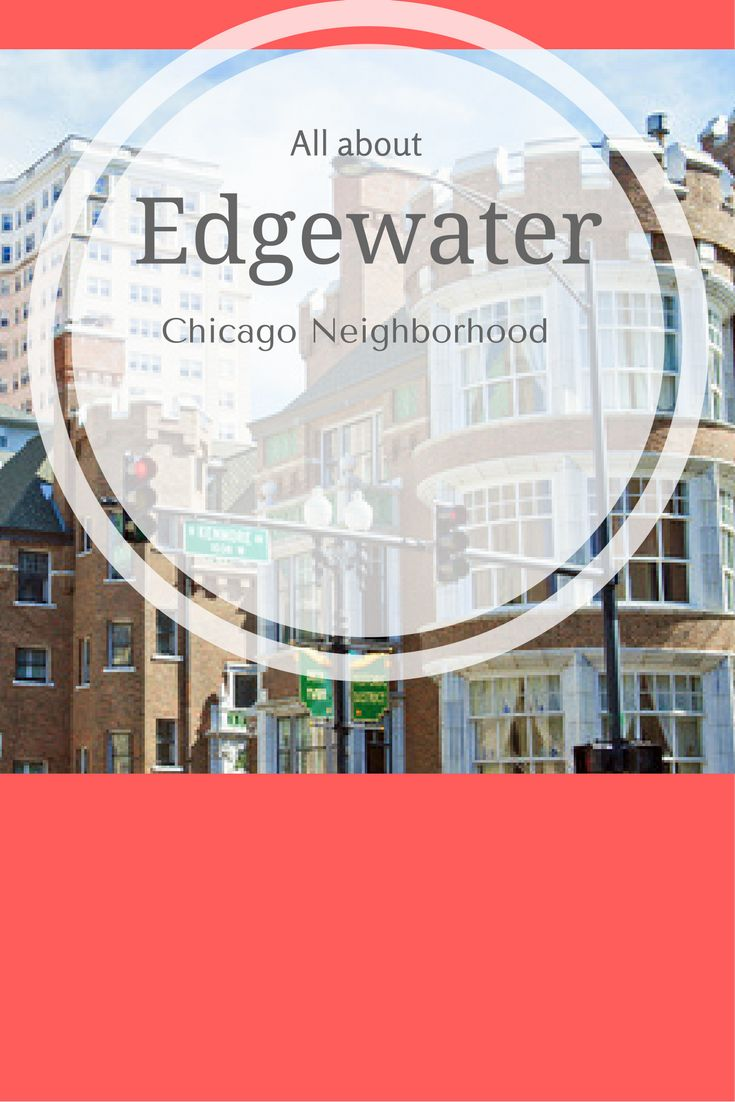 Learn more about the Edgewater neighborhood in