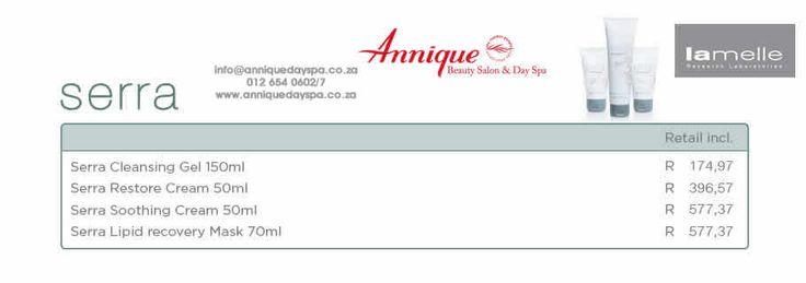 Lamelle Serra Range Get your Lamelle products at Annique Day Spa  info@anniquedayspa.co.za 012 654 0602/7 www.anniquedayspa.co.za