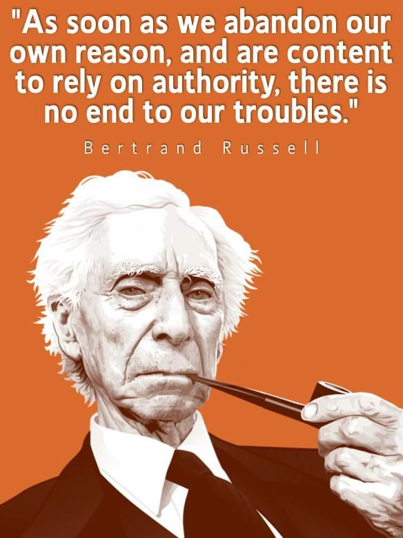 "WESTERN PHILOSOPHY – EPISTEMOLOGY: ""As Soon as we Abandon Our Own Reason . . ."" / Bertrand Russell ☮"