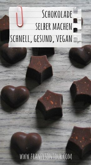 Selbstgemachte Schokolade – Schnell, vegan und mit wertvollen Zutaten