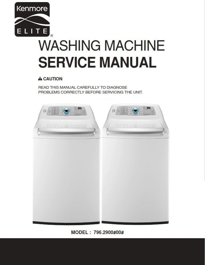 Kenmore Elite 29002 Washer Service Manual And Repair Instructions