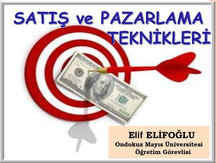 Satis pazarlama by Ruhiyatçı Simyager via slideshare