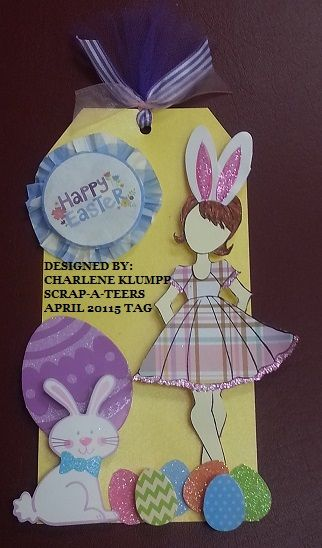 Designed By: Charlene Klumpp SCRAP-A-TEERS CROP DOLL TAG-April 2015 New Orleans. LA