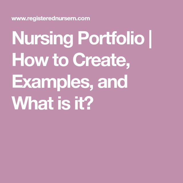 Nursing Portfolio | How to Create, Examples, and What is it?