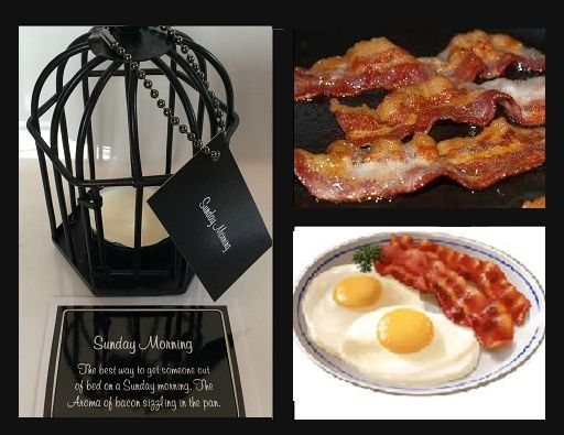Sunday Morning.  The best way to get someone out of bed on a Sunday morning. The aroma of bacon sizzling in the pan. Triple scented soy tealight candles, in attractive birdcage. Perfect for that special gift for family or friends, or to evoke wonderful memories for yourself $US10.86