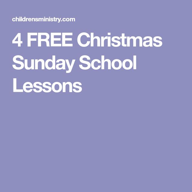 4 FREE Christmas Sunday School Lessons