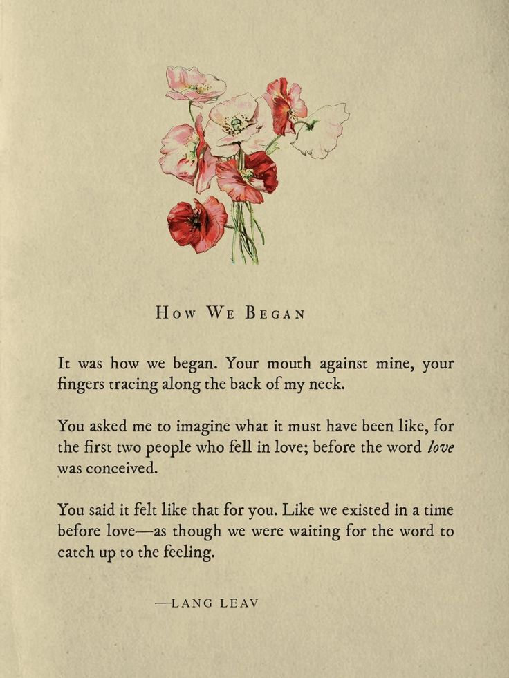 How We Began~Lang Leav                                                                                                                                                                                 More