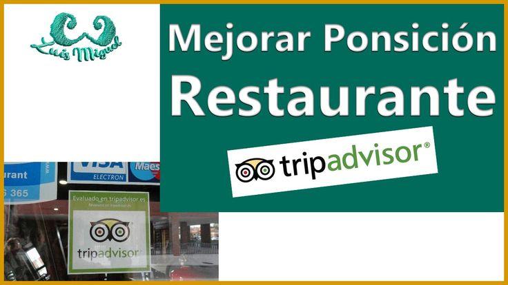 ¿Cómo Mejorar la Posición de un Restaurante en Tripadvisor?