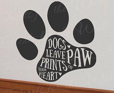 Perros dejar huellas en tu corazón K9 Mascota Canina Amor pared calcomanía vinilo Arte T34