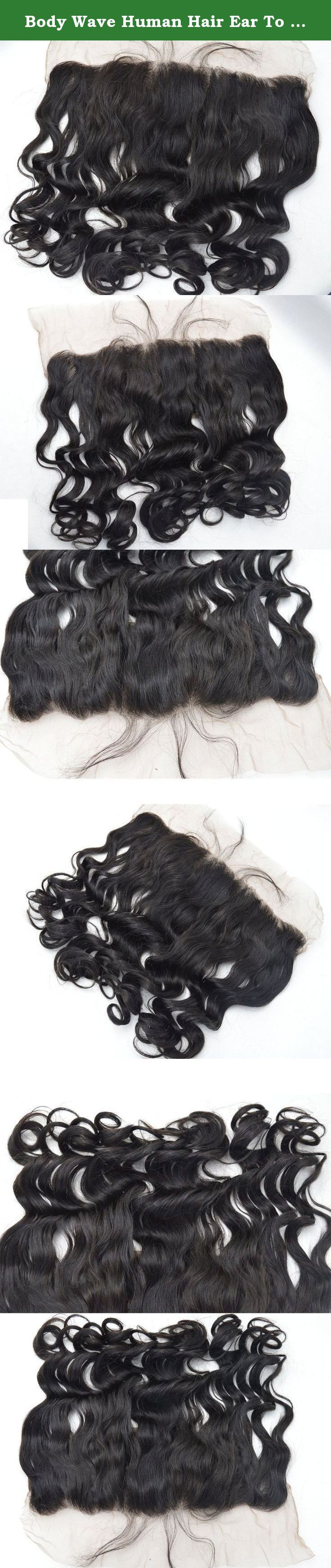 """Body Wave Human Hair Ear To Ear Lace Frontal Closures 13x4"""" Free Part Brazilian Virgin Remy Hair Front Closure With Baby Hair Bleached Knots 12 inches Natural Color. Material: 100% unprocessed virgin remy human hair with swiss lace Lace Size: 13x4 Inch Hair color: Natural color Texture: Body wave Lace Color: Medium Brown Density: 130% Density Parting Style: Free part, middle part Attribute: Soft, Tangle free, No Shedding to minimal shedding, No smell, long lifespan."""