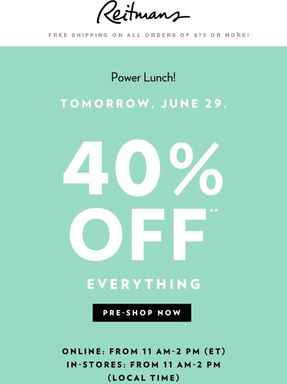 Lunch Is On Us Tomorrow! 40% Off. - Reitmans