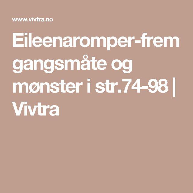 Eileenaromper-fremgangsmåte og mønster i str.74-98 | Vivtra