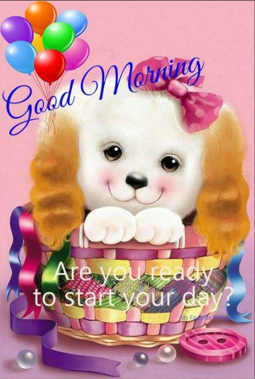 Good Morning Are You Ready To Start Your Day?