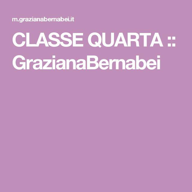 CLASSE QUARTA :: GrazianaBernabei