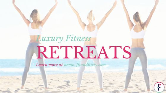 Women's Luxury Fitness Retreats - Learn more about fun, fabulous fitness travel holidays!! www.fitandflirty.com