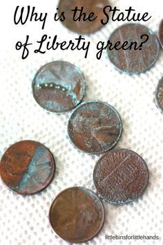 Copper penny science activity with making green pennies, learning about patina, and why the Statue of Liberty is green. Fun science for kindergarten and grade school age kids. Polish pennies that are dull too!