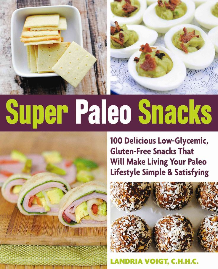 Super Paleo Snacks: 100 Delicious Low-Glycemic, Gluten-Free Snacks That Will…
