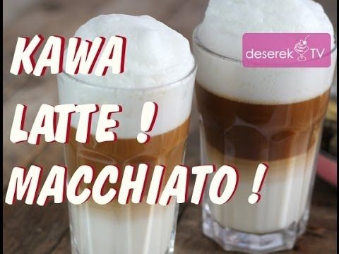 How to make Kawa Latte Macchiato