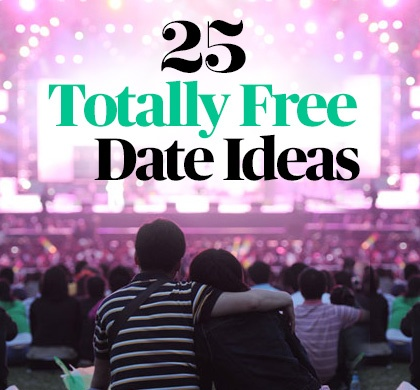 25 Totally Free Date Ideas:  Who says a special outing with the hubby has to empty your wallet? These fresh, fun activities require no cash at all, so work your way down the list...