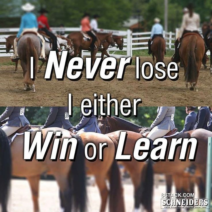 I never lose, I either win or learn. Great philosophy!