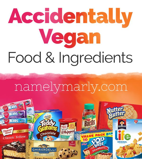 Accidentally Vegan Food and Ingredients by Namely Marly
