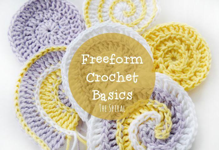Freeform crochet basics: the spiral - tutorial