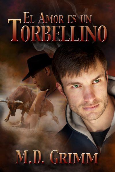 """El amor es un torbellino"" de M.D. Grimm. Ya a la venta en español: http://www.dreamspinnerpress.com/store/product_info.php?products_id=5912"