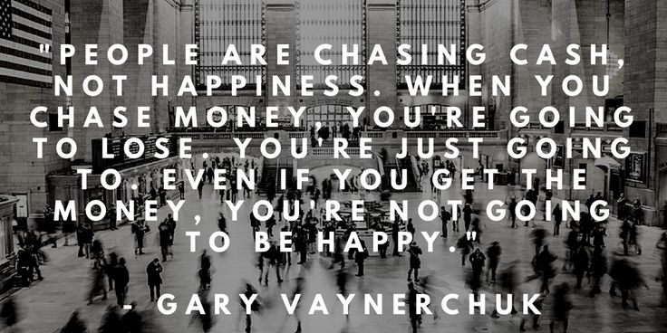 10 Life Changing Quotes for Every Millennial in a Rut    Gary V Quote about happiness