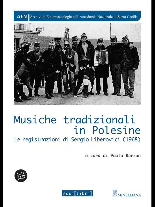 MUSICHE TRADIZIONALI IN POLESINE LE REGISTRAZIONI DI SERGIO LIBEROVICI (1968)