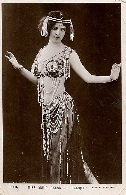 """Miss Maud Allan as Salome"" - so not really belly dance, but I'm loving those pearls anyway..."